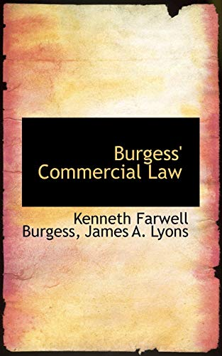 9781103064557: Burgess' Commercial Law