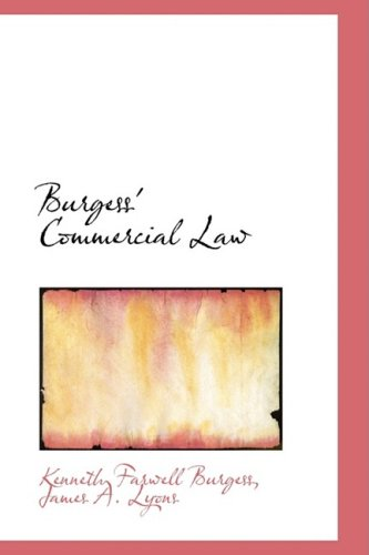 9781103064588: Burgess' Commercial Law