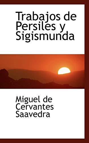 9781103065219: Trabajos de Persiles y Sigismunda (Spanish Edition)