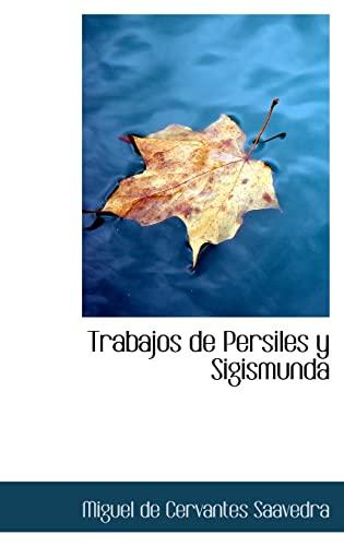 9781103065226: Trabajos de Persiles y Sigismunda (Spanish Edition)