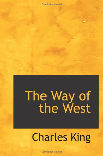 9781103067718: The Way of the West