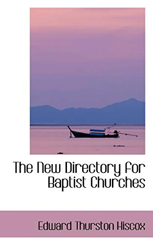 9781103068562: The New Directory for Baptist Churches