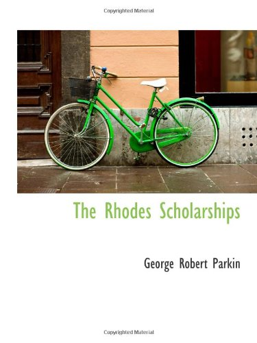 9781103069965: The Rhodes Scholarships