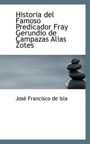 9781103077977: Historia del Famoso Predicador Fray Gerundio de Campazas Alias Zotes