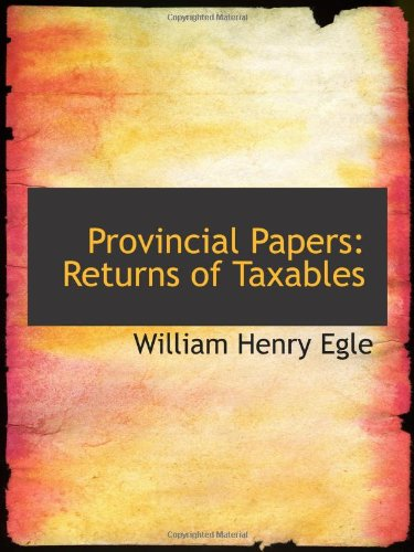 9781103085170: Provincial Papers: Returns of Taxables