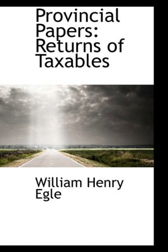 9781103085255: Provincial Papers: Returns of Taxables
