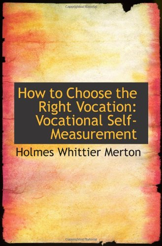 9781103087204: How to Choose the Right Vocation: Vocational Self-Measurement