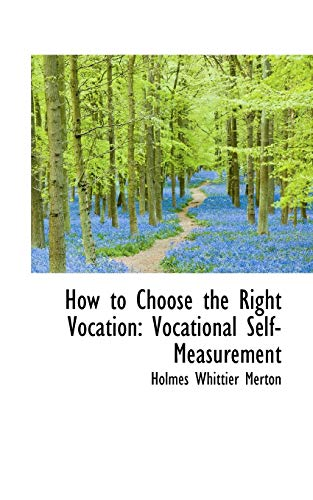 9781103087228: How to Choose the Right Vocation: Vocational Self-Measurement