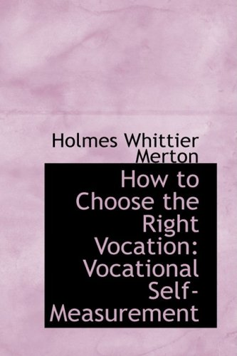 9781103087259: How to Choose the Right Vocation: Vocational Self-Measurement