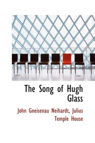 9781103098422: The Song of Hugh Glass