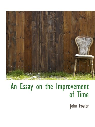 9781103098620: An Essay on the Improvement of Time