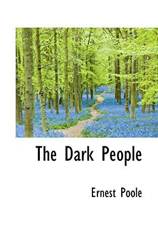 9781103104062: The Dark People
