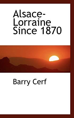 9781103104116: Alsace-Lorraine Since 1870