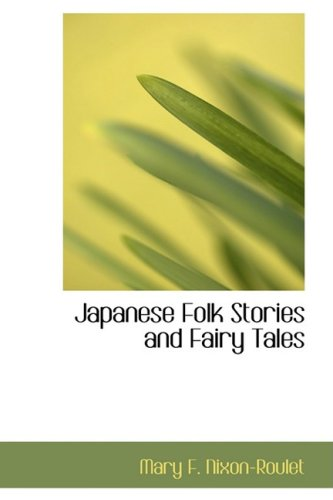 9781103109753: Japanese Folk Stories and Fairy Tales