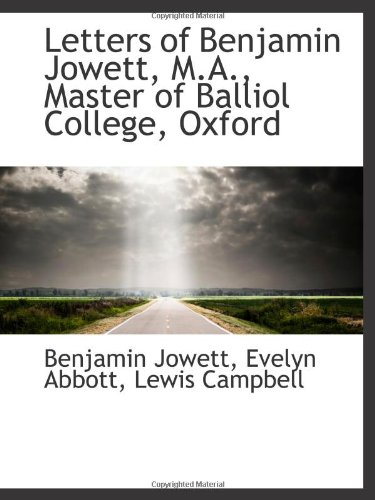 9781103111619: Letters of Benjamin Jowett, M.A., Master of Balliol College, Oxford