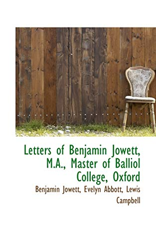 9781103111671: Letters of Benjamin Jowett, M.A., Master of Balliol College, Oxford