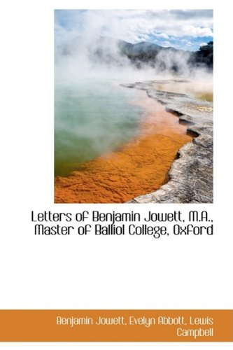 9781103111695: Letters of Benjamin Jowett, M.A., Master of Balliol College, Oxford