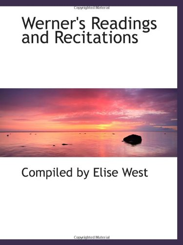 9781103112036: Werner's Readings and Recitations