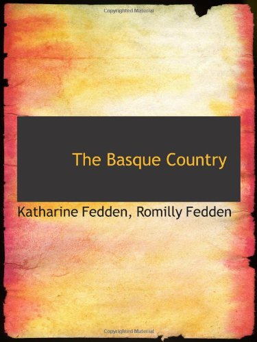 9781103113736: The Basque Country