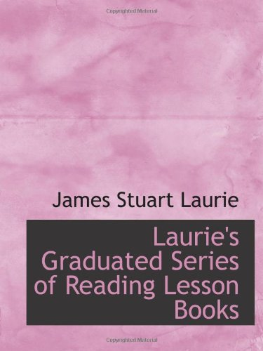 9781103117420: Laurie's Graduated Series of Reading Lesson Books