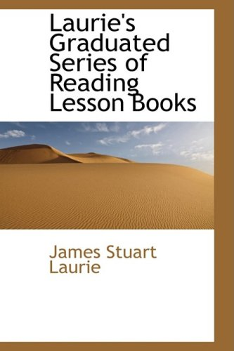 9781103117512: Laurie's Graduated Series of Reading Lesson Books