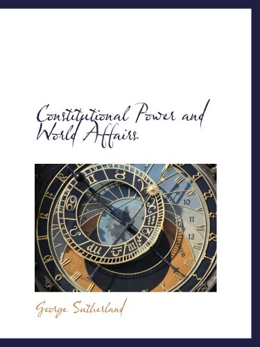 9781103120208: Constitutional Power and World Affairs