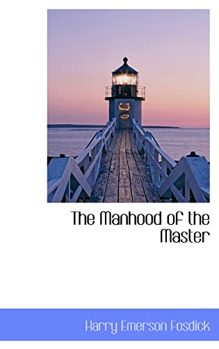9781103121069: The Manhood of the Master
