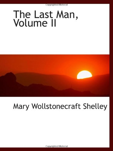 9781103132720: The Last Man, Volume II