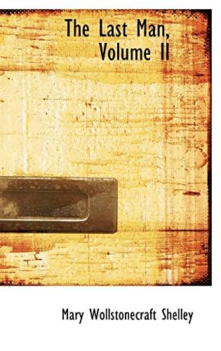 9781103132836: The Last Man, Volume II (Bibliolife Reproduction)