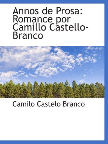 9781103142453: Annos de Prosa (Portuguese Edition)