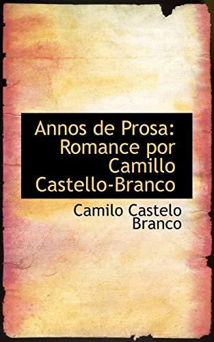 9781103142477: Annos de Prosa (Portuguese Edition)