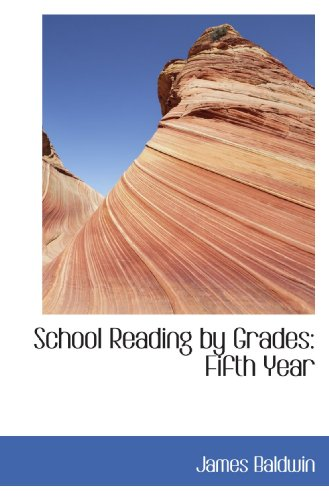 9781103144457: School Reading by Grades: Fifth Year