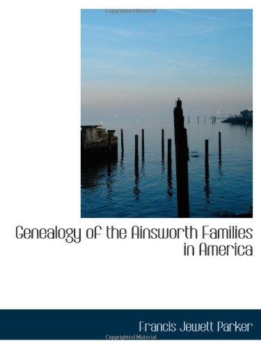 9781103146390: Genealogy of the Ainsworth Families in America