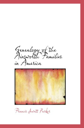 9781103146406: Genealogy of the Ainsworth Families in America