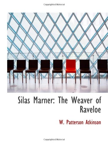 9781103147960: Silas Marner: The Weaver of Raveloe