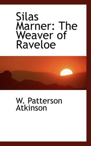 9781103148028: Silas Marner: The Weaver of Raveloe
