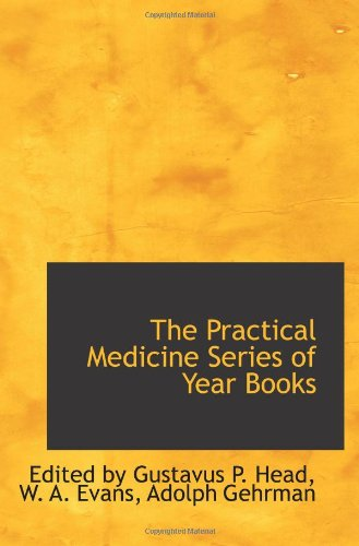 9781103149285: The Practical Medicine Series of Year Books