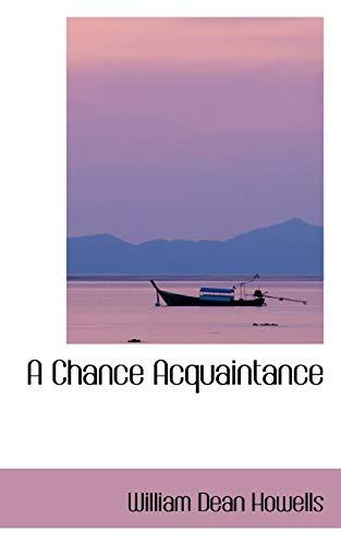 9781103149568: A Chance Acquaintance