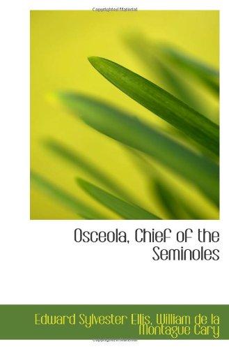 9781103152049: Osceola, Chief of the Seminoles