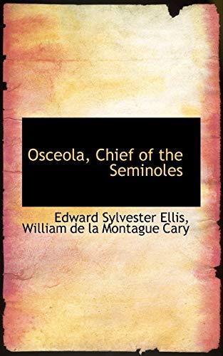 9781103152056: Osceola, Chief of the Seminoles