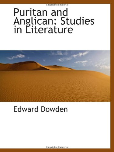 9781103160631: Puritan and Anglican: Studies in Literature