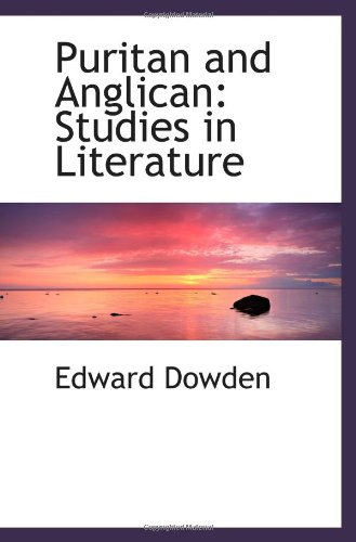 9781103160662: Puritan and Anglican: Studies in Literature