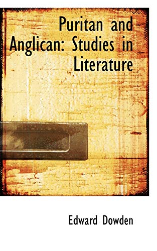 9781103160679: Puritan and Anglican: Studies in Literature