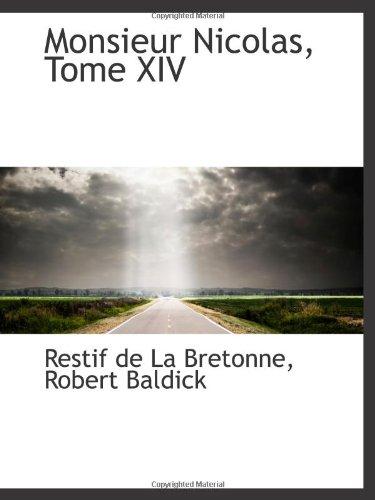 9781103163748: Monsieur Nicolas, Tome XIV