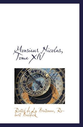 9781103163755: Monsieur Nicolas, Tome XIV