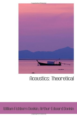 9781103167074: Acoustics: Theoretical