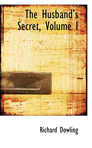 The Husband's Secret, Volume I: Dowling, Richard