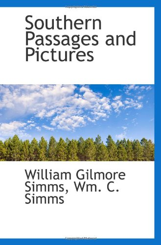 9781103170715: Southern Passages and Pictures