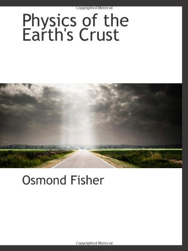 9781103171064: Physics of the Earth's Crust