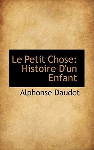 9781103171927: Le Petit Chose: Histoire D'un Enfant